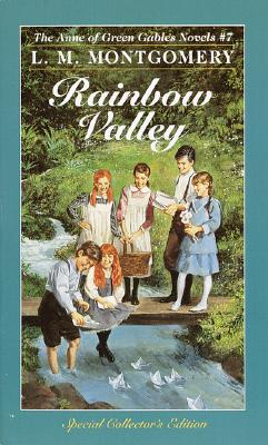 Rainbow Valley (Anne of Green Gables, No. 7) (Anne of Green Gables), L.M. MONTGOMERY