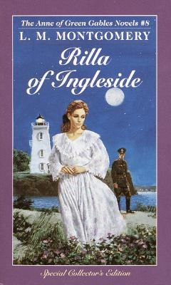 Rilla of Ingleside (Anne of Green Gables, No. 8) (Anne of Green Gables), L.M. Montgomery