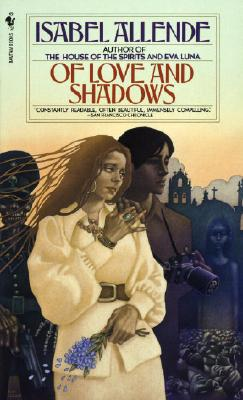 Of Love and Shadows, Allende, Isabel