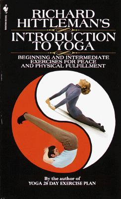 Image for Richard Hittleman's Introduction to Yoga: Beginning And Intermediate Exercises For Peace And Physical Fulfillment