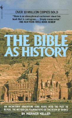 The Bible as History, Werner Keller