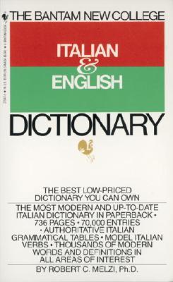 The Bantam New College Italian & English Dictionary, Melzi, Robert C.