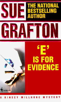"""E"" IS FOR EVIDENCE, Grafton, Sue"