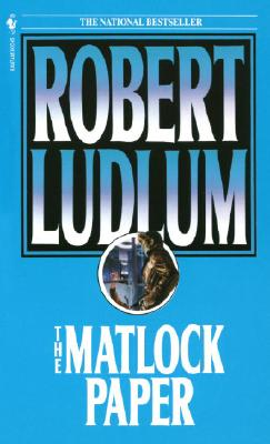 The Matlock Paper, ROBERT LUDLUM