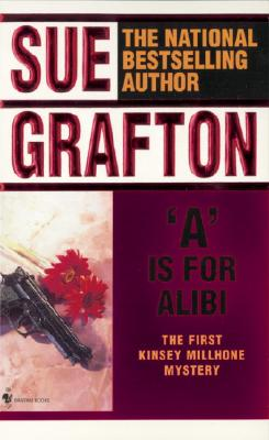 A Is for Alibi (Kinsey Millhone Mysteries), SUE GRAFTON