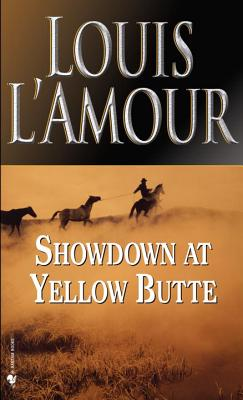 Showdown at Yellow Butte, LOUIS L'AMOUR