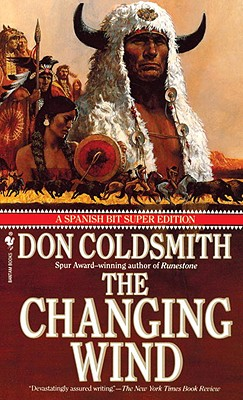 Image for The Changing Wind (Spanish Bit Saga of the Plains Indians Super Edition)