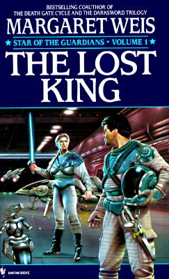 The Lost King (Star of the Guardians, Vol 1), MARGARET WEIS