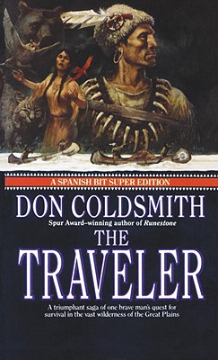 The Traveler: Spanish Bit Saga, Number 2 (Spanish Bit Saga), DON COLDSMITH