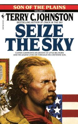 Image for Seize the Sky: Son of the Plains Volume 2