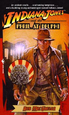 Image for Indiana Jones and the Peril at Delphi (Indiana Jones, No. 1)