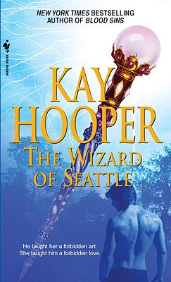 The Wizard of Seattle, Kay Hooper