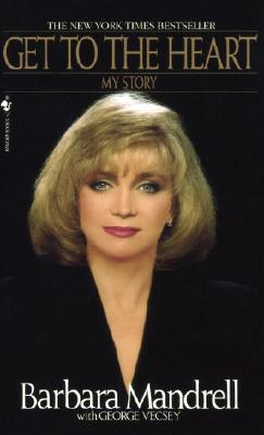 Image for Get To The Heart (Barbara Mandrell)