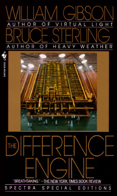 The Difference Engine (Spectra special editions), Gibson, William