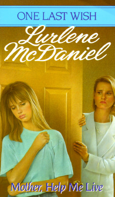 Mother, Help Me Live, McDaniel, Lurlene