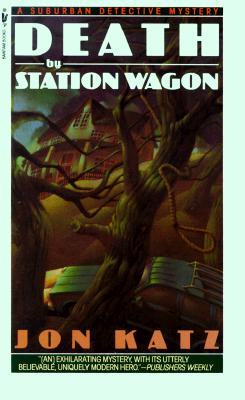 Image for DEATH BY STATION WAGON : A SUBURBAN DETE