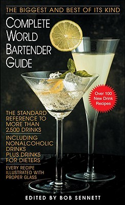 Image for Complete World Bartender Guide: The Standard Reference to More than 2,400 Drinks