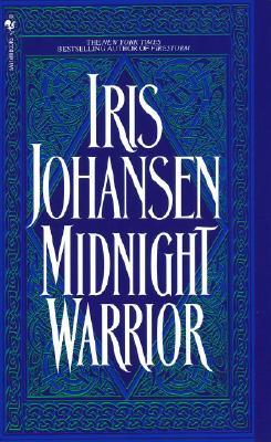 Midnight Warrior, IRIS JOHANSEN