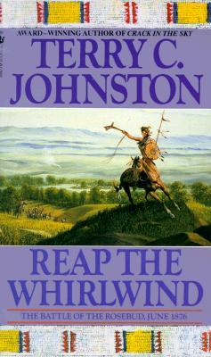 Reap the Whirlwind: The Plainsmen (Plainsmen (Paperback)), TERRY C. JOHNSTON