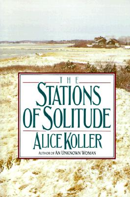 The Stations of Solitude, Koller, Alice