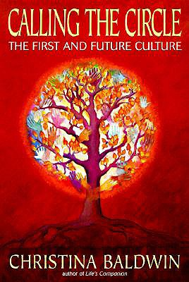 Image for Calling the Circle: The First and Future Culture