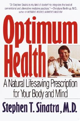 Image for Optimum Health: A Natural Lifesaving Prescription for Your Body and Mind