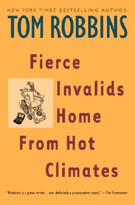 Image for Fierce Invalids Home From Hot Climates