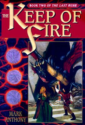 Image for The Keep of Fire (The Last Rune, Book 2)