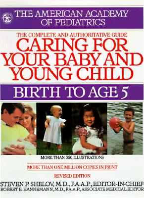 Image for Caring for Your Baby and Young Child: Birth to Age 5