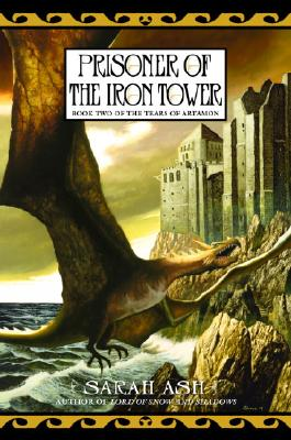 Image for Prisoner of the Iron Tower (The Tears of Artamon, Book 2)