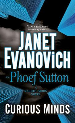 Curious Minds, Evanovich, Janet ; Sutton, Phoef