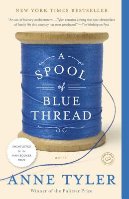 Image for A Spool of Blue Thread: A Novel