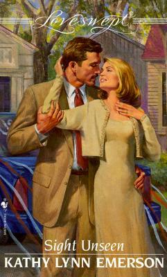 Sight Unseen (Loveswept), Kathy Lynn Emerson
