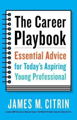 Image for CAREER PLAYBOOK : ESSENTIAL ADVICE FO