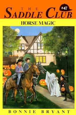 Image for Horse Magic (Saddle Club, No. 47)