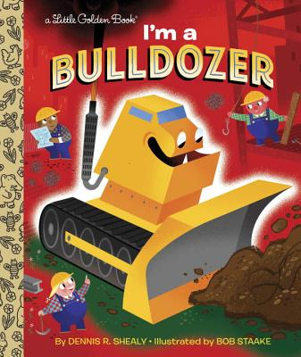 Image for I'm A Bulldozer