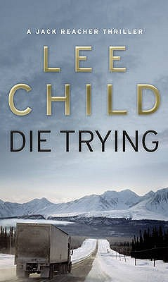 Image for Die Trying #2 Jack Reacher [used book]