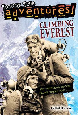 Image for Climbing Everest (Totally True Adventures): How Two Friends Reached Earth's Highest Peak