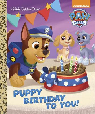 Image for Puppy Birthday to You! (Paw Patrol) (Little Golden Book)