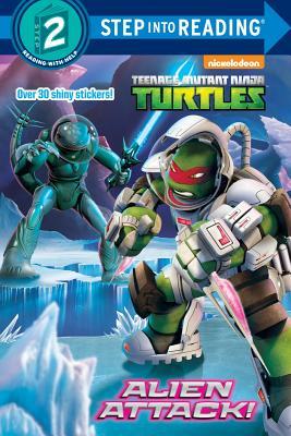 Image for Alien Attack! (Teenage Mutant Ninja Turtles) (Step into Reading)