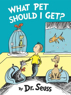 Image for What Pet Should I Get? (Classic Seuss)