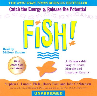 Image for Fish!: A Remarkable Way to Boost Morale and Improve Results