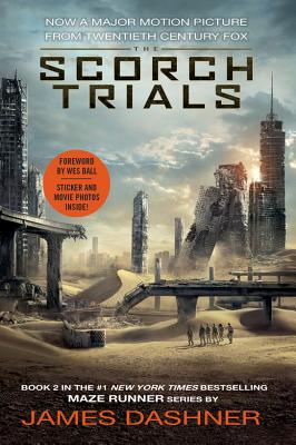 Image for The Scorch Trials Movie Tie-in Edition (Maze Runner, Book Two) (The Maze Runner Series)