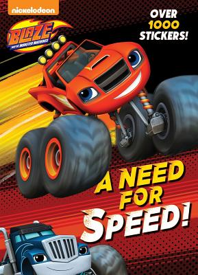 A Need for Speed! (Blaze and the Monster Machines) (Color Plus 1,000 Stickers), Golden Books