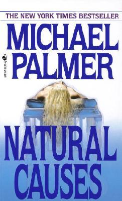 Natural Causes, Michael Palmer