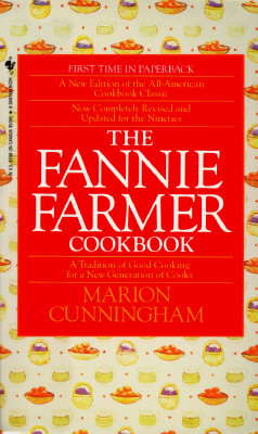 Image for The Fannie Farmer Cookbook: A Tradition of Good Cooking for a New Generation of Cooks
