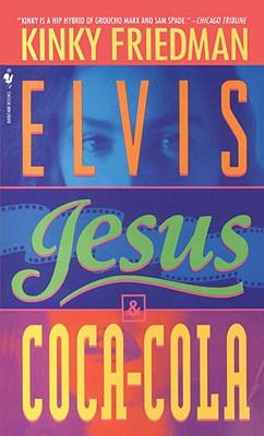 Elvis, Jesus & Coca-Cola, Friedman, Kinky
