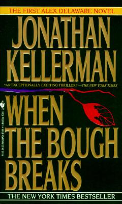 Image for When the Bough Breaks (Alex Delaware Novels (Paperback))
