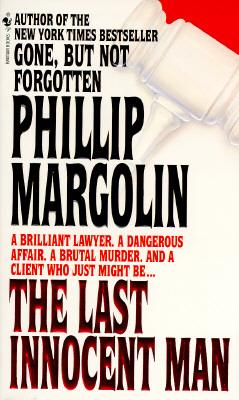 The Last Innocent Man, Margolin, Phillip M.