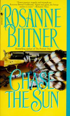 Chase the Sun, Bittner, Rosanne